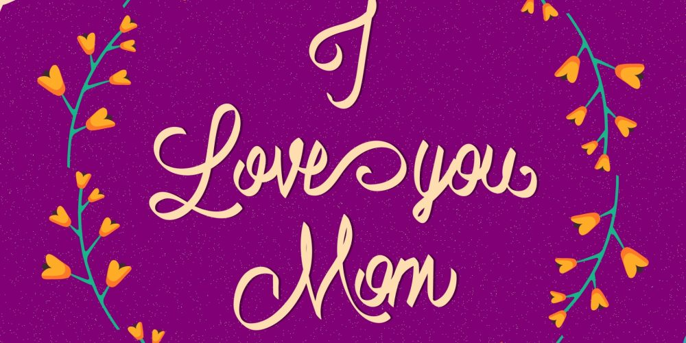 I-Love-You_Mom